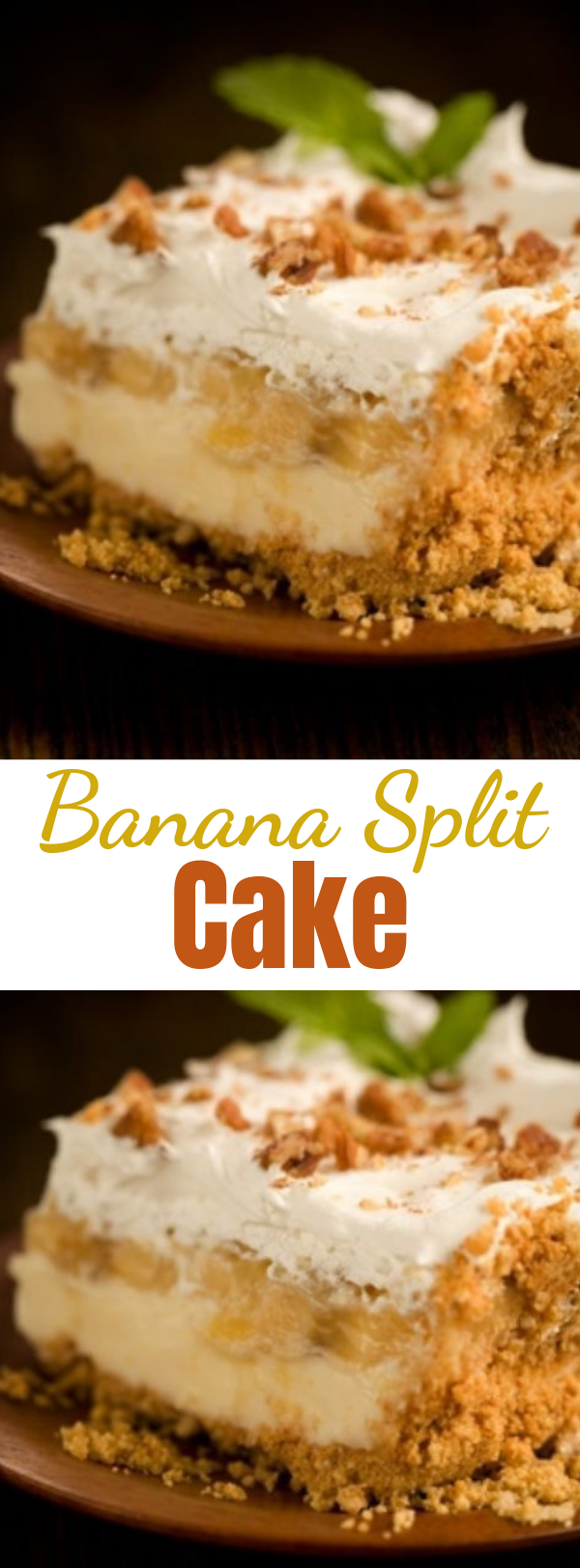 Banana Split Cake - This is scrumptious and so easy to make but so impressive to serve. #bananasplitcake #bananacake #cake #banana