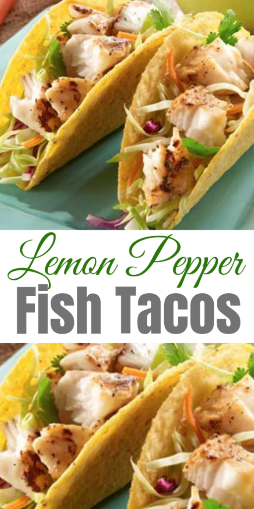 Lemon Pepper Fish Tacos - No need to go to a restaurant for the fresh taste of fish tacos. Making them at home is quick and easy. Enjoy! #fishtacos #tacos #dinner #lemon