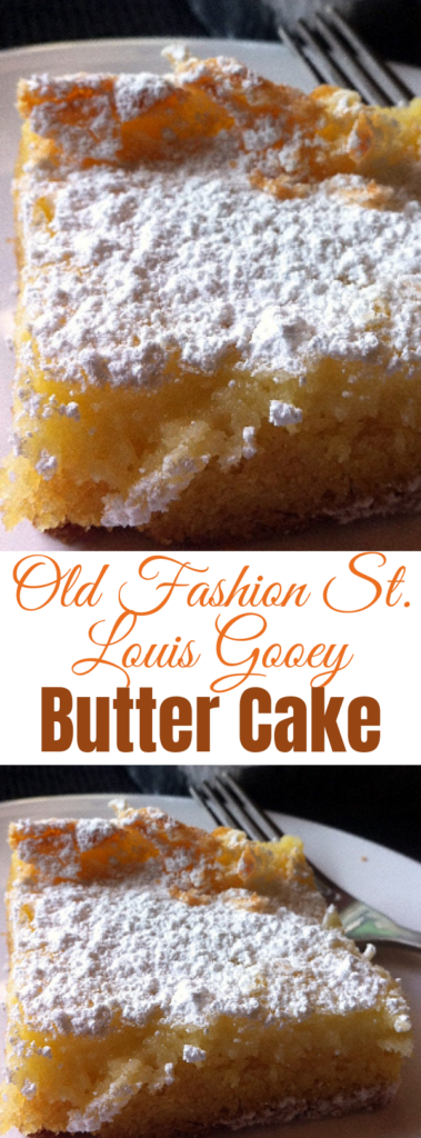 Old Fashion St. Louis Gooey Butter Cake - The cake was first made by accident in the 1930s by a St. Louis-area German American baker who was trying to make regular cake batter but reversed the proportions of sugar and flour, hence the St. Louis Gooey Butter Cake was born!! #gooeybuttercake #desserts #cakerecipes #easyrecipes #cakemix