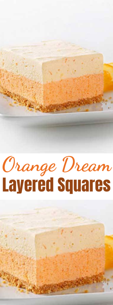 Orange Dream Layered Squares - Here is a fun recipe that has many flavor options if you are willing to experiment. You can easily change the flavor of this dessert by substituting another flavor of Jell-O gelatin for the orange. Depending on the flavor you may not have to change the orange juice. However, you can try using apple juice, cherry juice, lemonade and other options to complement your gelatin flavor. #orange #nobake #orange  #cake #vanilla #dessert #desserts  #baking #summer