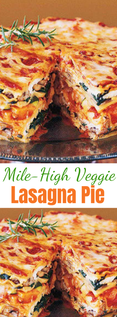 Mile High Veggie Lasagna Pie - This Mile High Veggie Lasagna Pie is stacked with fresh vegetables, baby greens, aromatic herbs, three kinds of Italian cheeses, and a rich, hearty tomato-basil sauce. It's ideal for a special-occasion dinner. #maindish #lasagna #pie #veggierecipes #italiancheese #dinnerrecipes