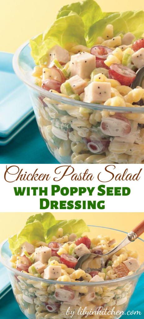 Recipe for Chicken Pasta Salad with Poppy Seed Dressing – Save time with deli chicken and prepared dressing to create this satisfying pasta salad.