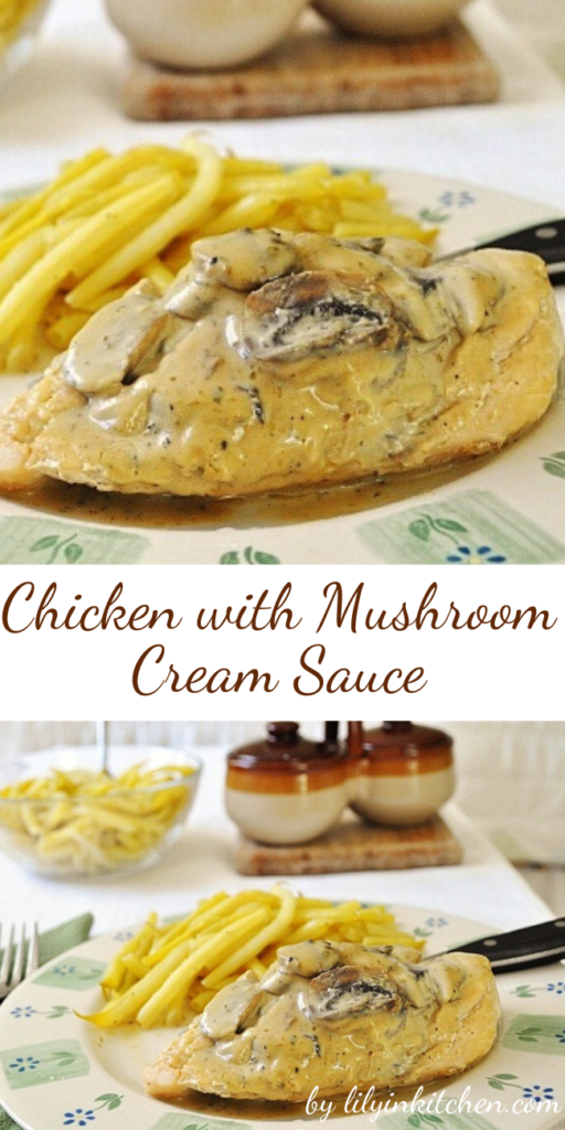Recipe for Chicken with Mushroom Cream Sauce – Sometimes you just want something easy for dinner. This Chicken with Mushroom Cream Sauce fits the bill perfectly.