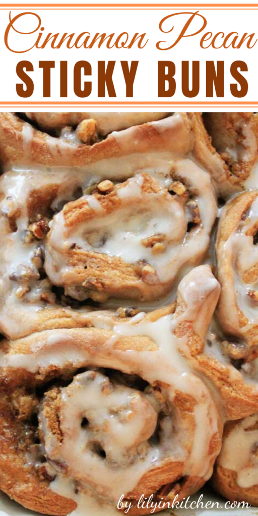 Recipe for Cinnamon Pecan Sticky Buns – Home made cinnamon-y roll goodness. Just like Grandma used to make…but now you can make them in your own kitchen!