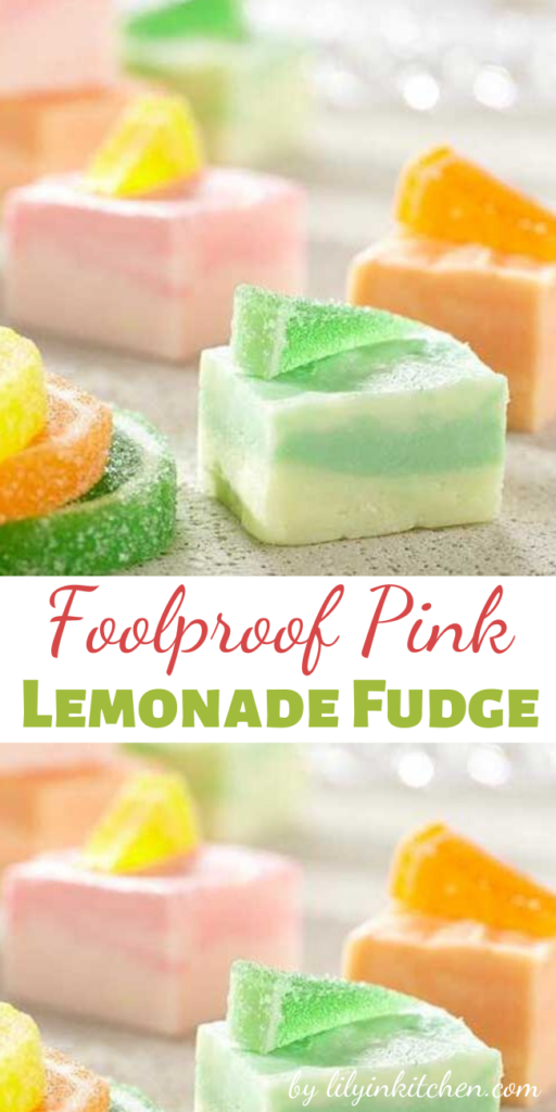 Recipe for Foolproof Pink Lemonade Fudge – This gorgeous fudge is EASY to make and delicious too!