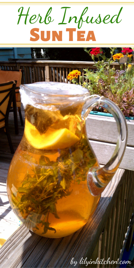Recipe for Herb Infused Sun Tea – You can use any combination of herbs you like, but this is one of my favorites. If you aren't able to drink all the tea, you can also freeze it in ice cube trays to add a nice flavor to plain water.