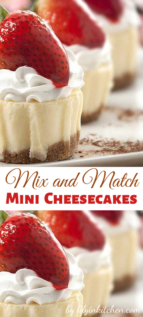 Recipe for Mix and Match Mini Cheesecakes – With this recipe you can mix and match toppings for your showers and parties.. 10 extra possibilities included!!
