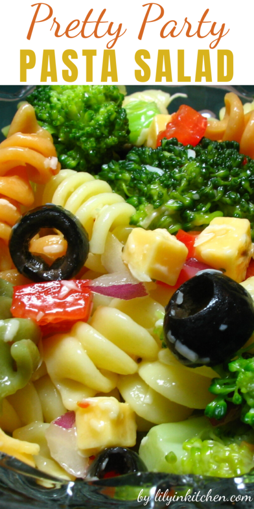 Recipe for Pretty Party Pasta Salad – This a pretty, easy to make salad for a party, or just for that special someone.