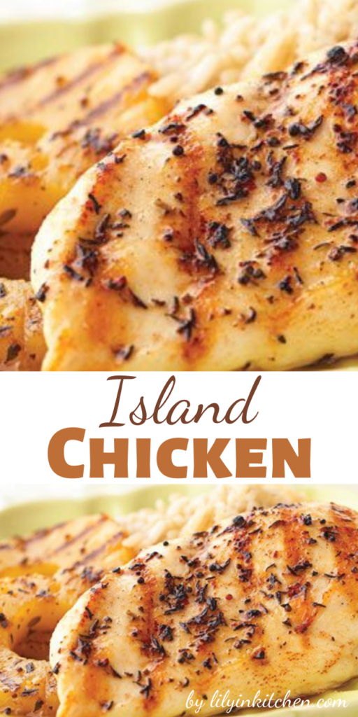 Recipe for Island Chicken – Bring a taste of the islands to your dinner table with this fast and easy grilled pineapple and chicken dish.
