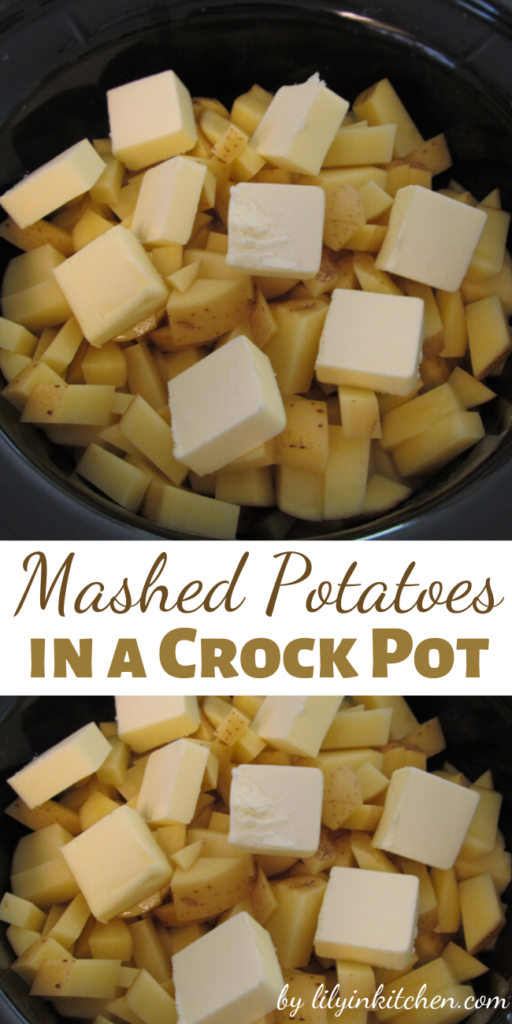 Recipe for Mashed Potatoes in a Crock Pot – life changing! – I loved them because not only were they delicious – they were also so easy to make.