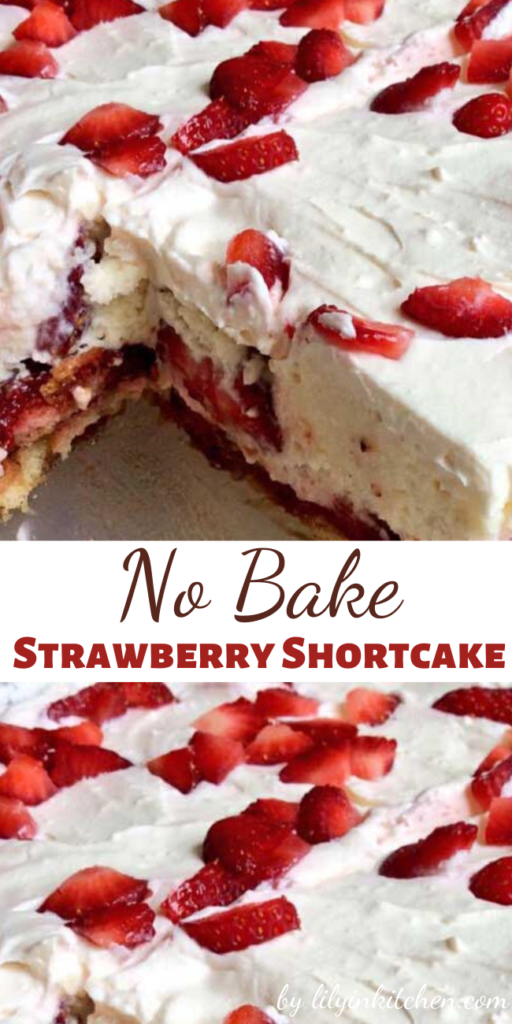 Here is a quick and easy twist on a classic summer dessert, the No Bake Strawberry Shortcake.