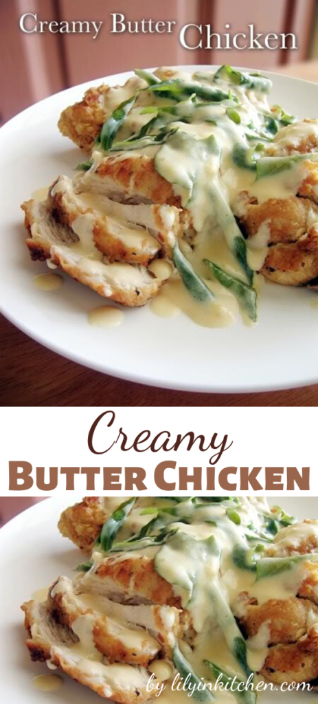 "The cream sauce, blended with the fried chicken, is just heavenly. This Creamy Butter Chicken is more than ""finger lickin' good""."