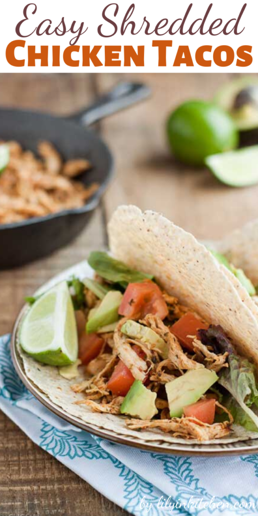 These Easy Shredded Chicken Tacos are packed with flavor, healthy, and best of all ready in less than 30 minutes.