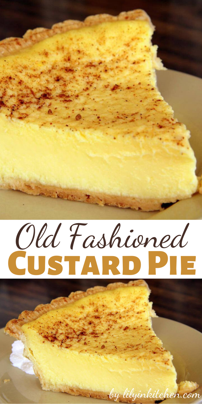 Recipe for Old Fashioned Custard Pie – A simple but decadent pie recipe. Just like the one that Grandma used to make!